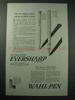 1925 Eversharp Pencil, Wahl Pen Ad - Cannot Wobble