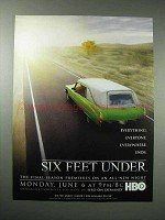 2005 HBO Six Feet Under TV Series Ad - Everyone Ends