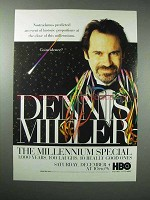 1999 HBO The Millennium Special TV Ad - Dennis Miller
