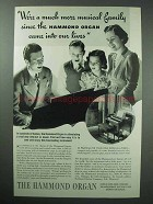 1939 Hammond Organ Ad - Much More Musical Family