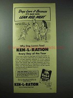 1948 Ken-L Ration Dog Food Ad - Lean Red Meat