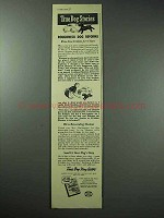 1942 Friskies Dog Food Ad - Roughneck Dog Reforms