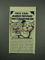 1941 Friskies Dog Food Ad - This Seal Marks The Food