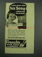 1940 French's Bird Seed Ad - Never Worry About His Song