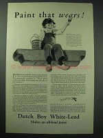 1926 Dutch Boy White-Lead Paint Ad - Paint that Wears