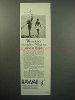1933 Hawaii Tourism Ad - We Came To Forget - Surfer