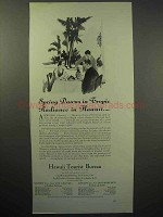 1930 Hawaii Tourism Ad - Spring Dawns Tropic Radiance