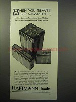 1930 Hartmann Trunks Ad - When You Travel Go Smartly