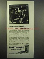 1930 Hartmann Trunks and Tourobes Ad - Smart Travelers