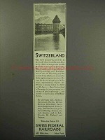 1930 Switzerland Tourism Ad - Swiss Railroads