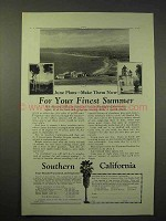 1926 Southern California Tourism Ad, Your Finest Summer