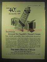1925 Squibb's Dental Cream Ad - Enormous Demand