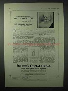 1923 Squibb's Dental Cream Ad - The Danger Line