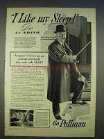 1940 Pullman Train Ad - I Like My Sleep Says Al Smith