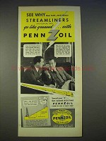 1940 Pennzoil Oil Ad - See Why Streamliners Go Greased