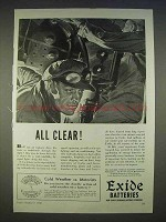 1940 Exide Batteries Ad - All Clear!