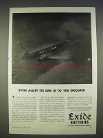 1940 Exide Batteries Ad - Its Ear is to the Ground