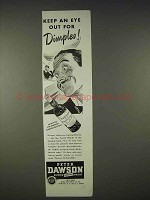 1940 Peter Dawson Scotch Ad - Eye Out for Dimples