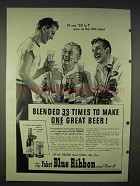 1940 Pabst Blue Ribbon Beer Advertisement - Blended 33 Times