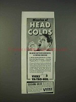 1940 Vicks Va-Tro-Nol Ad - Miseries of Head Colds