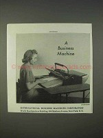 1940 International Business Machines / IBM Ad - A Business Machine