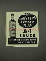 1940 A1 Sauce Ad - Add Zest to Tomato Juice