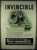 1938 Allis-Chalmers Seal-Clad Motors Ad - Invincible