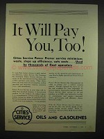 1938 Cities Service Oils and Gasolenes Ad - Pay You Too