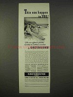 1938 Greyhound Bus Lines Ad - This Can Happen to You