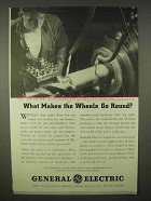 1937 General Electric Ad - Makes The Wheels Go Round