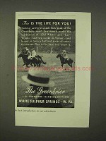 1937 The Greenbrier Resort Ad - The Life For You