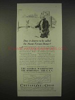 1935 Chesapeake and Ohio Railroad Ad - Mount Vernon