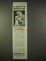1935 Absorbine Jr. Ad - He Woke Up in Dreadful Pain