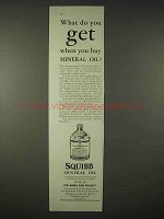1935 Squibb Mineral Oil Ad - What Do You Get?