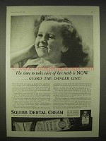 1935 Squibb Dental Cream Ad - Guard the Danger Line