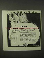1935 Allegheny Steel Ad - In The Meat Packing Industry