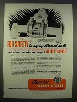 1946 Republic Steel Ad, Safety In Highly Stressed Parts