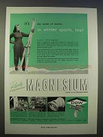 1946 Dow Magnesium Ad - In Winter Sports, Too