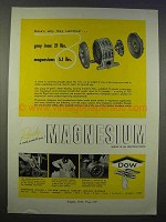 1946 Dow Magnesium Ad - Here's Why They Switched