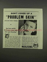 1946 Noxzema Skin Cream Ad - Don't Cover Up