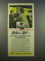 1945 Hyatt Roller Bearings Ad - Safety in Railroading