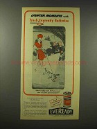 1945 Eveready Batteries Ad - Lighter Moments