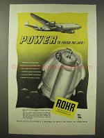 1945 Rohr Aircraft Ad - Power to Finish The Japs