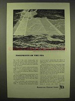 1945 American Export Lines Ad - Footprints on the Sea