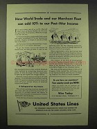 1945 United States Lines Ad - Add to Post-War Income
