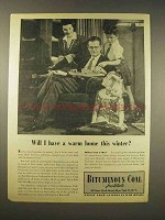 1944 Bituminous Coal Ad - Will I Have a Warm Home