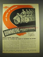 1944 Dow Chemicals Dowmetal Magnesium Ad