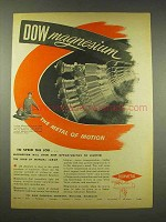1944 Dow Chemicals Dowmetal Magnesium Ad - Motion