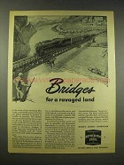 1944 Bethlehem Steel Ad - Bridges for a Ravaged Land
