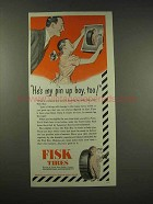 1944 Fisk Tires Ad - He's My Pin Up Boy, Too